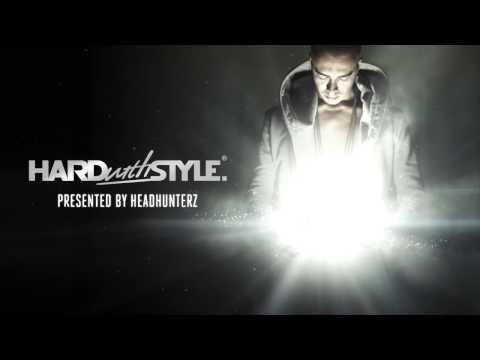 Episode #22 - Headhunterz - Hard With Style