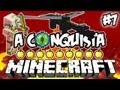 Regresso INFERNAL! - A Conquista 7: Minecraft
