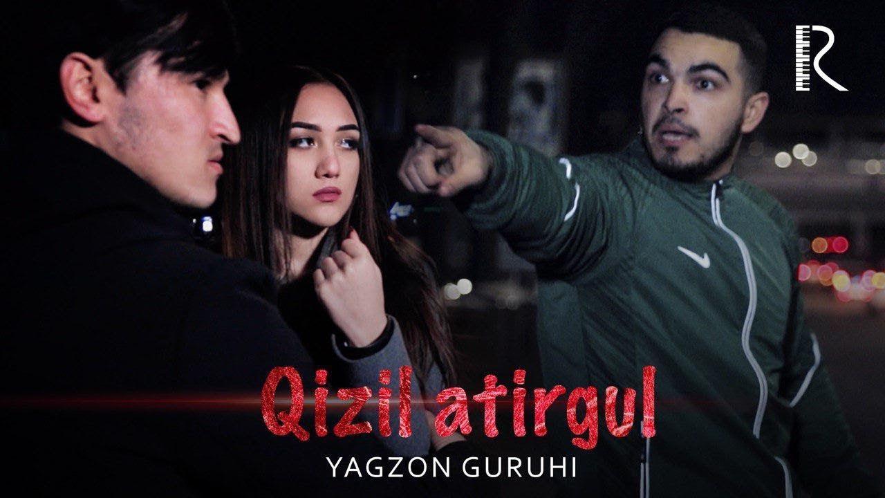 Yagzon guruhi - Qizil atirgul | Ягзон гурухи - Кизил атиргул