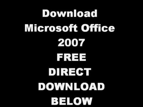Microsft Office 2007 FREE DIRECT DOWNLOAD!