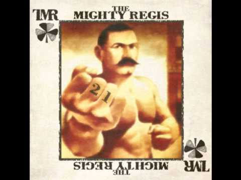 The Mighty Regis - Paddy Don't Live In Hollywood