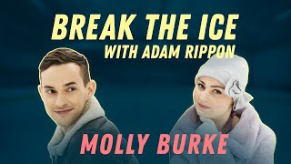 Loving Yourself with Molly Burke | Break the Ice with Adam Rippon