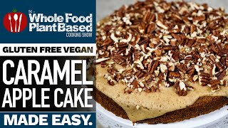 Vegan Caramel Apple Cake » Gluten Free, Refined Sugar Free, Oil Free!