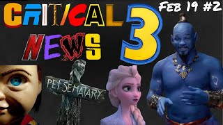 Critical 3 News Podcast - Feb 19 #2: Aladdin, Frozen 2, Pet Sematary, Child's Play, Shaft and More..