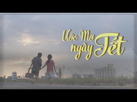 Ước Mơ Ngày Tết || Phim ngắn Tết 2019 || Phim ngắn hay ý nghĩa || iDeaTVC