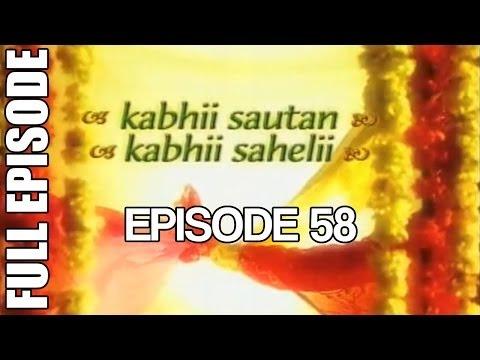 Kabhii Sautan Kabhii Sahelii - Episode 58 (full Ep) video