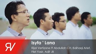 download lagu Rijal Vertizone - Isyfa ' Lana  ﺇﺷﻔﻊ ﻟﻨﺎ gratis