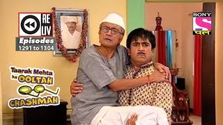 Weekly Reliv - Taarak Mehta Ka Ooltah Chashmah - 7th July 2018 to 13th July 2018 - Ep 1291 to 1304