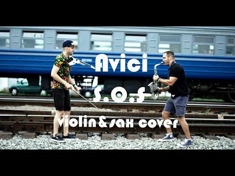 Avicii - SOS (Violin&Sax cover)