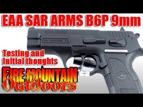 SAR ARMS B6P  Compact 9mm Pistol from EAA. T&E - Part 1