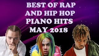 Best Of Rap And Hip Hop Piano Hits May 2018