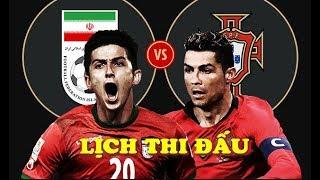 Lịch thi đấu World Cup 2018 HÔM NAY 25/6: Ronaldo KẾT LIỄU Iran, Uruguay vs Nga, Tây Ban Nha Maroc