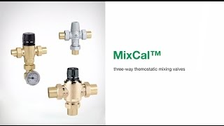 MixCal™ - 3-way Thermostatic Mixing Valves
