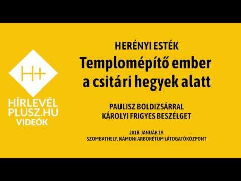 Herényi Esték - Egy templomépítő ember a csitári hegyek alatt