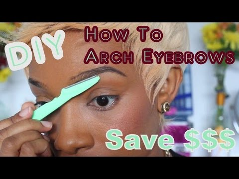 How to Arch Your Eyebrows Using An Eyebrow Razor- Updated