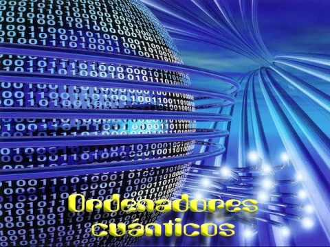 Ordenadores cuanticos