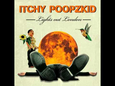 Itchy Poopzkid - Watch Us Come Undone