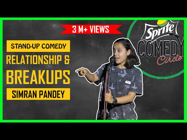 Relationships and Breakups  Stand-up Comedy by Simran Pandey