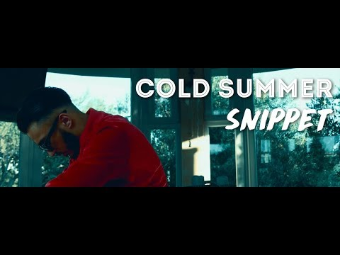 Seyed - Cold Summer Snippet (Official Video)