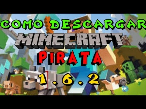 Como descargar e instalar Minecraft Pirata 1.6.2 (FUNCIONA) Team Extreme
