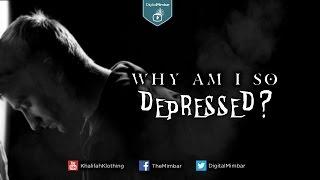 Why am I So  Depressed?