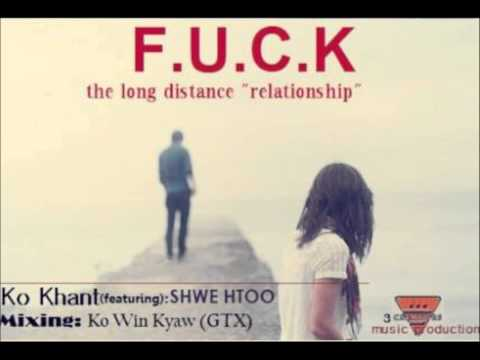 Myanmar New Fuck The Long Distance Relationship - Shwe Htoo Song 2013