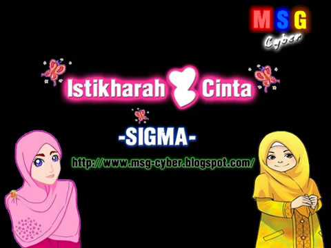 Sigma - Istikharah Cinta + Lirik Lagu video
