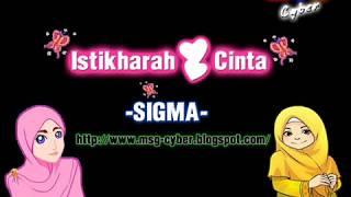 Download Lagu Sigma - Istikharah Cinta + Lirik Lagu Gratis STAFABAND