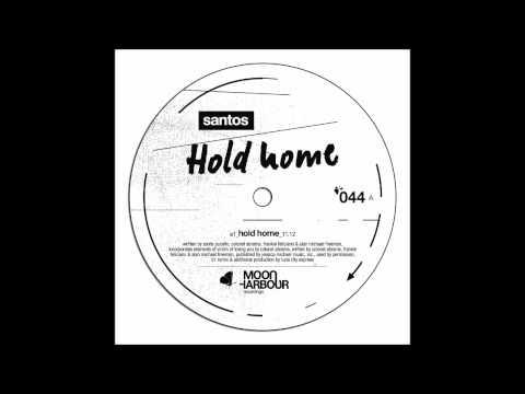 Santos - Hold Home (MHR044)