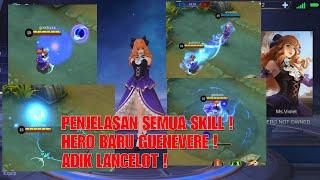PENJELASAN SKILL HERO BARU GWENEVERE ! | ADIK LANCELOT !!