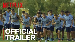Boca Juniors Confidencial | Official Trailer [HD] | Netflix