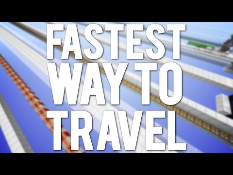 What's the Fastest way to Travel in Minecraft?