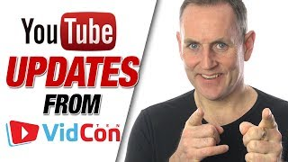 YouTube Updates From VidCon 2019