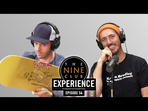 Nine Club EXPERIENCE #54 - Kenny Anderson, Nike SB Australia, Tyshawn Jones