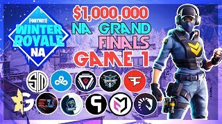 $1,000,000 🥊NA Winter Royale Grand Finals🥊 Game 1 (Fortnite)
