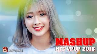 ❖ Nghe Là Nghiền! Mashup Hots Vpop 2018 ‣ Tuyển Tập Những Bản Acoustic Nhẹ Nhàng Hay Nhất Tháng 6