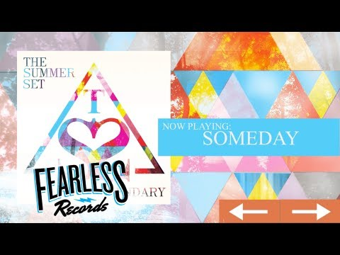 The Summer Set - Someday