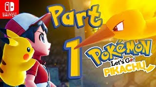 Let's GO Pikachu! Gameplay Part 1 - Nintendo Switch Pokemon!