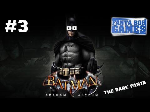 Batman Arkham Asylum - Ep.3 - Playthrough FR HD par Fanta