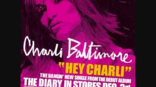 Charli Baltimore - Hey Charli
