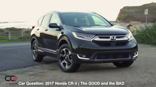 2017/2018 Honda CR-V | The GOOD and the BAD! | The MOST complete review: Part 5/8