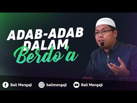 Video Singkat: Adab-Adab Dalam Berdo'a - Ustadz Dr. Firanda Andirja, MA
