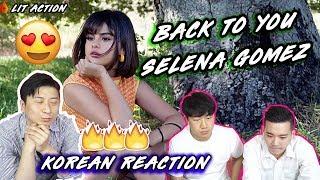 Download Lagu ENG🔥[LIT Action] Selena Gomez - Back To You (Korean Reaction)(Asian Reaction) Gratis STAFABAND
