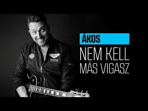 ÁKOS - NEM KELL MÁS VIGASZ (albumverzió)