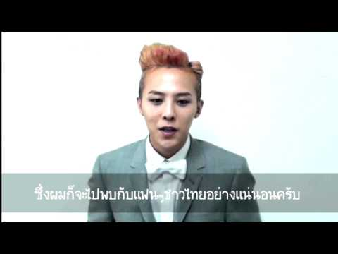 G-DRAGON 2013 WORLD TOUR [ONE OF A KIND] IN BANGKOK : Special message to Thai fans