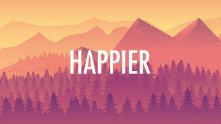Marshmello, Bastille - Happier (Lyrics)  🎵