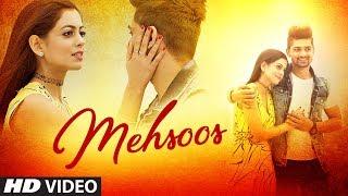 Roma Sagar: Mehsoos (Full song) | Kuwar Virk |Happy Randhawa | Latest Song 2019