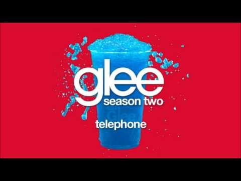 Telephone | Glee [HD FULL STUDIO]