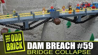 LEGO Dam Breach #59 - Bridge Collapse