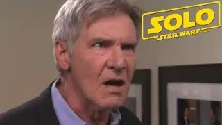 Harrison Ford Praises Solo : A Star Wars Story!